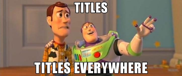 Meme titles everywhere