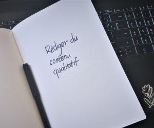 Rédaction web& SEO : qu'est-ce qu'un contenu qualitatif?